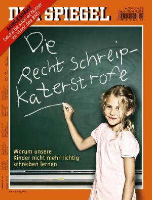 Der Spiegel: Rechtschreipkaterstrofe.